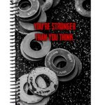 You are stronger than you think custom WOD journal