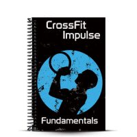 CrossFit Impulse Fundamentals Book for teaching athletes basic CrossFit movements, nutrition and concepts