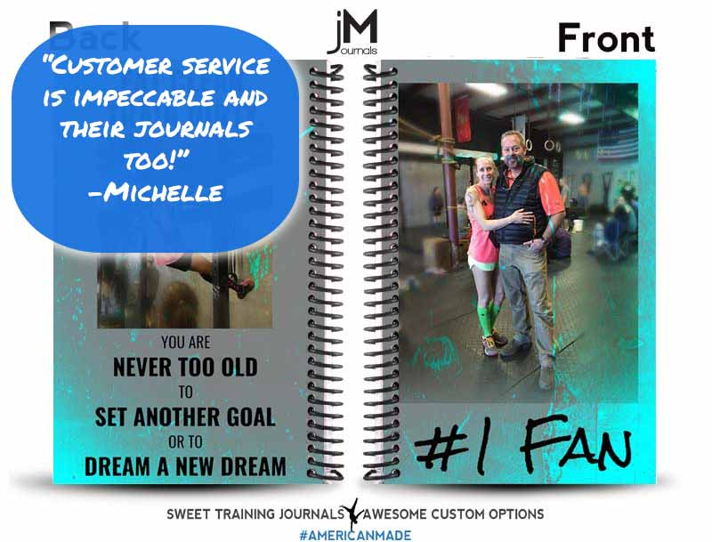 Testimonial for teal and custom image fitness journal with #1 Fan and You are never too old to set another goal or to dream a new dream text
