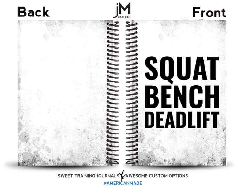 squat bench deadlift fitness motivation quote on distressed white journal cover front and back